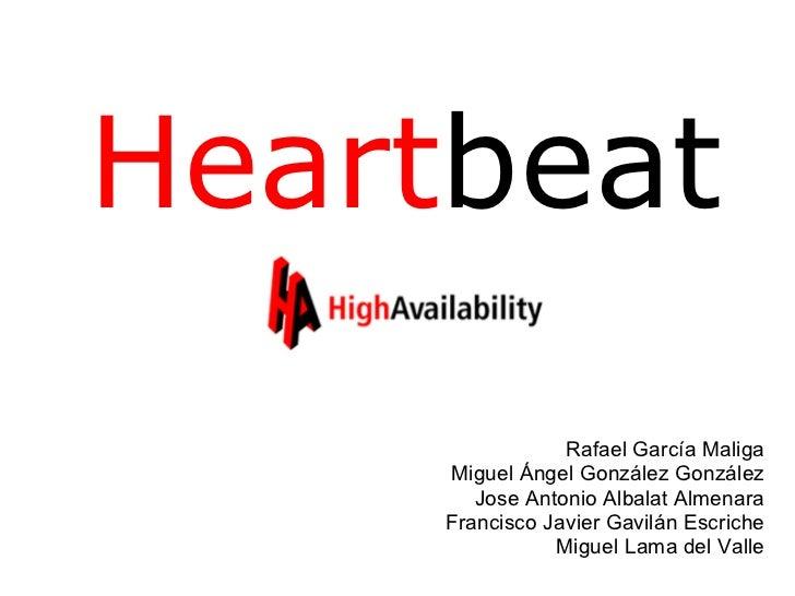 Heartbeat                 Rafael García Maliga     Miguel Ángel González González        Jose Antonio Albalat Almenara    ...