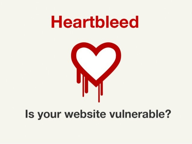 Heartbleed Is your website vulnerable? By https://twitter.com/SylvainKalache