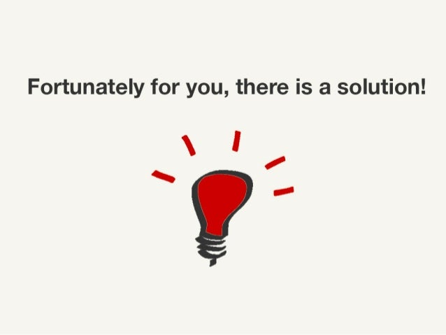 Fortunately for you, there is a solution!