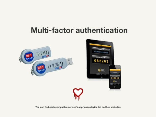 Multi-factor authentication ! You can find each compatible service's app/token device list on their websites