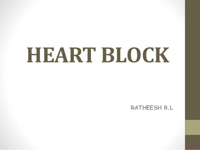 HEART BLOCK RATHEESH R.L