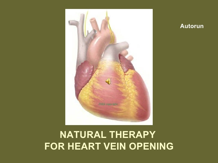 NATURAL THERAPY  FOR HEART VEIN OPENING Autorun