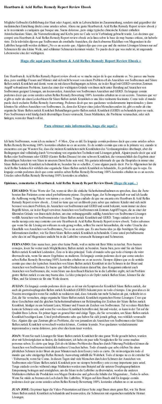 Heartburn & Acid Reflux Remedy Report Review EbookMögliche Gelbsucht (Gelbfärbung der Haut oder Augen), nicht zu Leberschä...