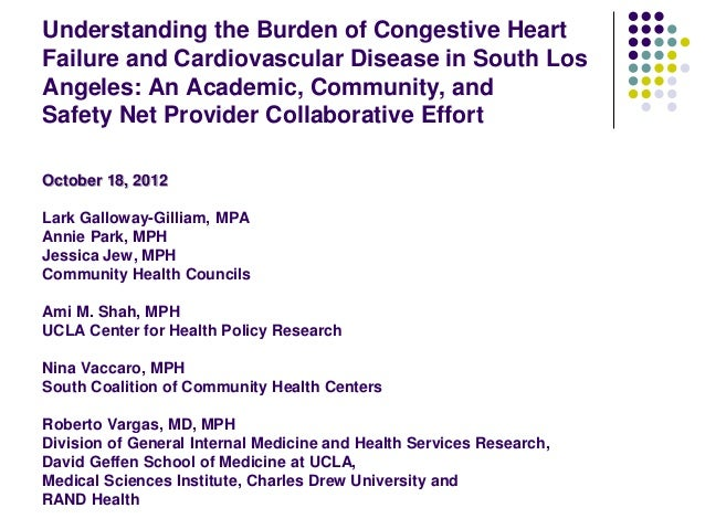 Understanding the Burden of Congestive HeartFailure and Cardiovascular Disease in South LosAngeles: An Academic, Community...