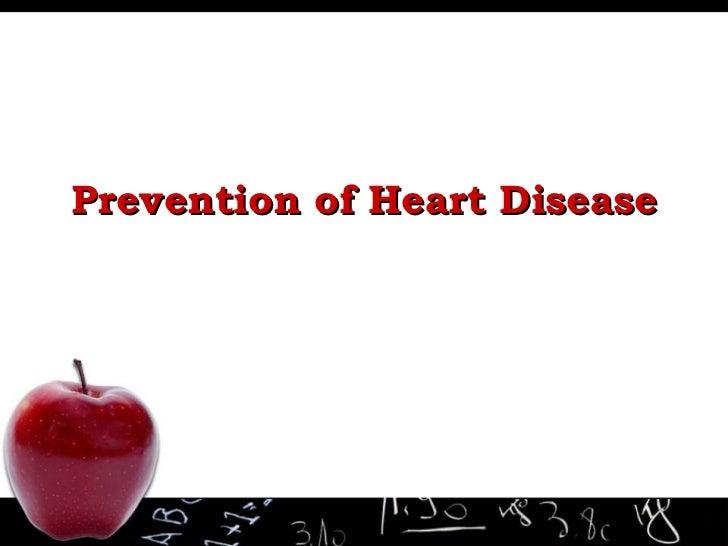 Prevention of Heart Disease