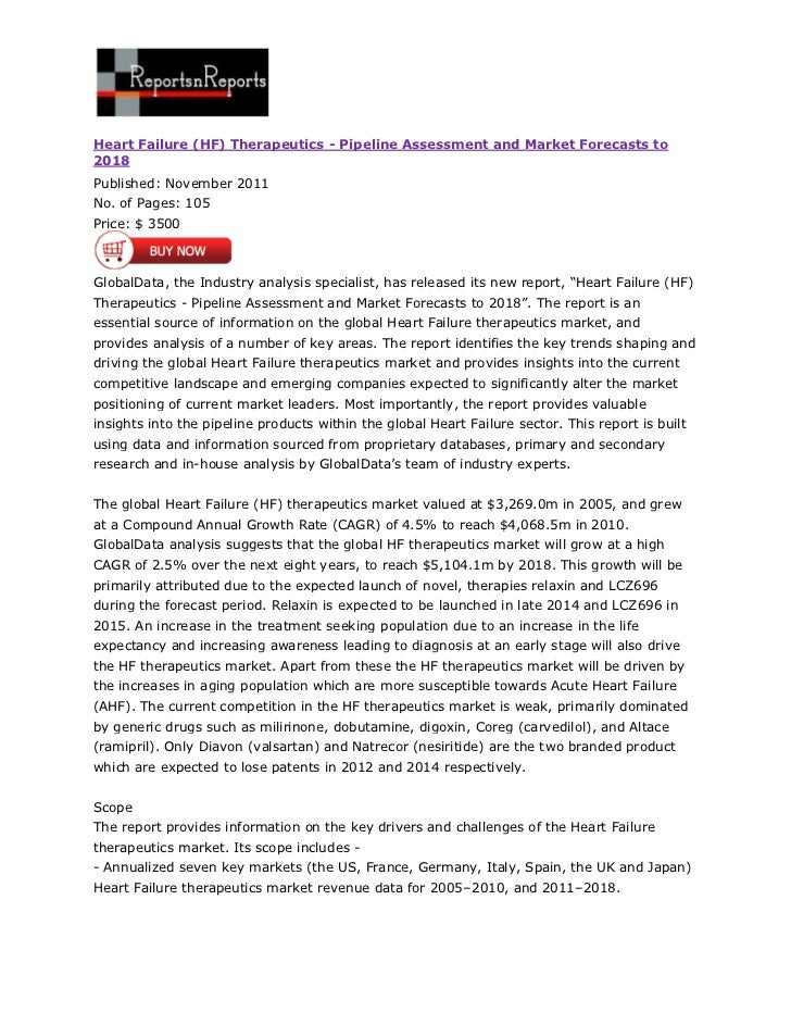 Heart Failure (HF) Therapeutics - Pipeline Assessment and Market Forecasts to2018Published: November 2011No. of Pages: 105...