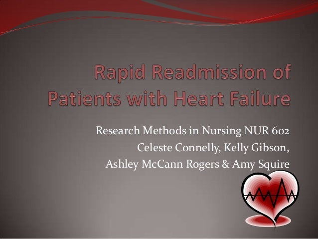 Research Methods in Nursing NUR 602 Celeste Connelly, Kelly Gibson, Ashley McCann Rogers & Amy Squire