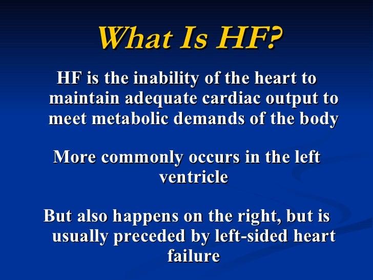 What Is Hf >> Heart Failure Bmh Tele