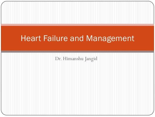 Dr. Himanshu Jangid Heart Failure and Management