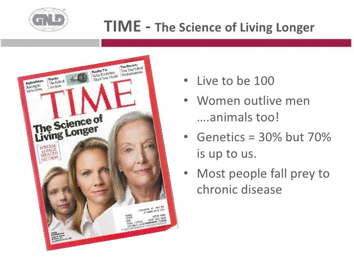 TIME - The Science of Living Longer<br /><ul><li>Live to be 100
