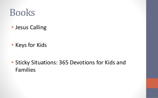 Sticky Situations 365 Devotions for Kids and Families