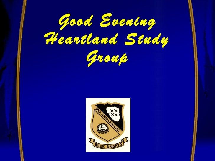 Good EveningHeartland Study     Group