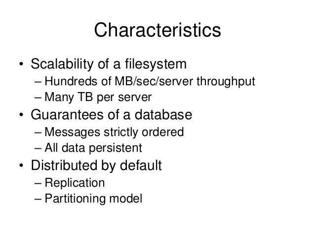 Kafka At LinkedIn • 175 TB of in-flight log data per colo • Low-latency: ~1.5 ms • Replicated to each datacenter • Tens of...