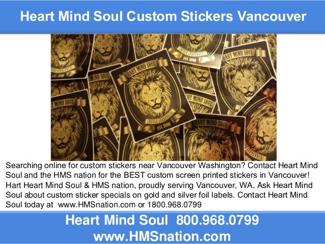 Heart mind soul custom stickers vancouver heart mind soul 800 968 0799 www hmsnation
