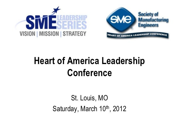 Heart of America Leadership         Conference          St. Louis, MO    Saturday, March 10th, 2012