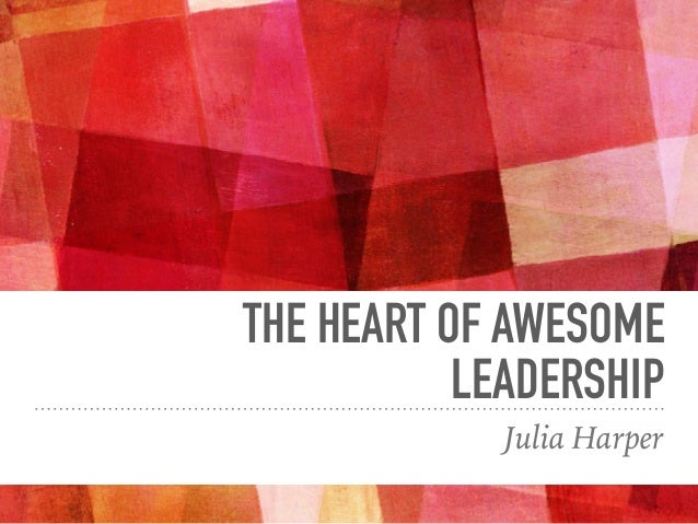The Heart of Awesome Leadership Slide 2