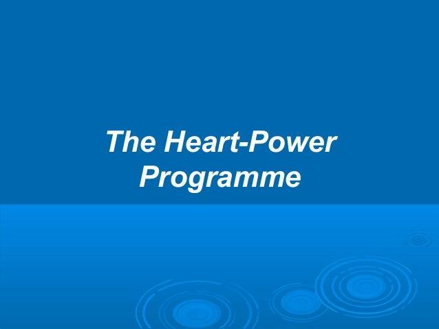 The Heart-Power Programme