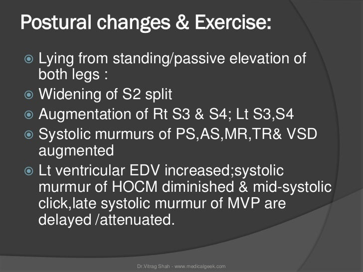Postural changes & Exercise: Lying from standing/passive elevation of  both legs : Widening of S2 split Augmentation of...