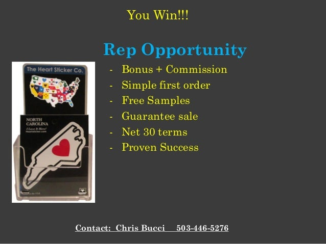 - Bonus + Commission - Simple first order - Free Samples - Guarantee sale - Net 30 terms - Proven Success Rep Opportunity ...
