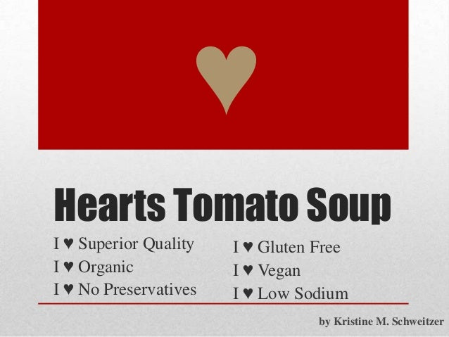 Hearts Tomato Soup I ♥ Superior Quality I ♥ Organic I ♥ No Preservatives ♥ I ♥ Gluten Free I ♥ Vegan I ♥ Low Sodium by Kri...