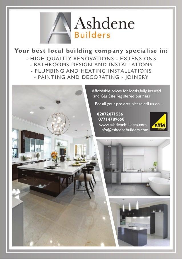 02072071556 07714789660 www.ashdenebuilders.com info@ashdenebuilders.com Your best local building company specialise in: -...