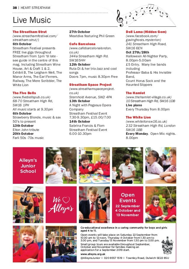 40 | heart streatham Alleyn's School Open Events 11, 12 and 29 September and 7 November We lleyn's- V Co-educational excel...
