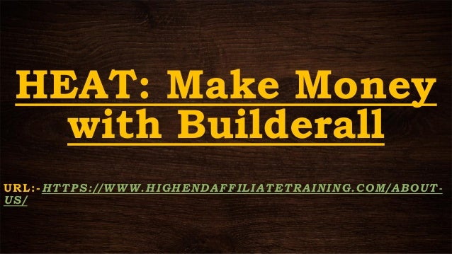 HEAT: Best Affiliate Programs - Builderall Affiliate