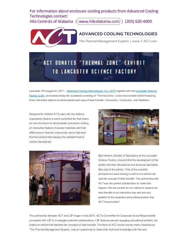 Lancaster, PA August 22, 2017 – Advanced Cooling Technologies, Inc. (ACT) together with the Lancaster Science Factory (LSF...