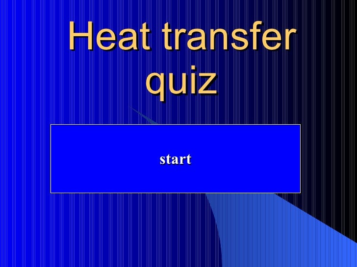 Heat Transfer Quiz – Conduction Convection and Radiation Worksheet