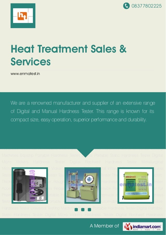 08377802225A Member ofHeat Treatment Sales &Serviceswww.enmatest.inDigital Portable Hardness Tester Universal Testing Mach...