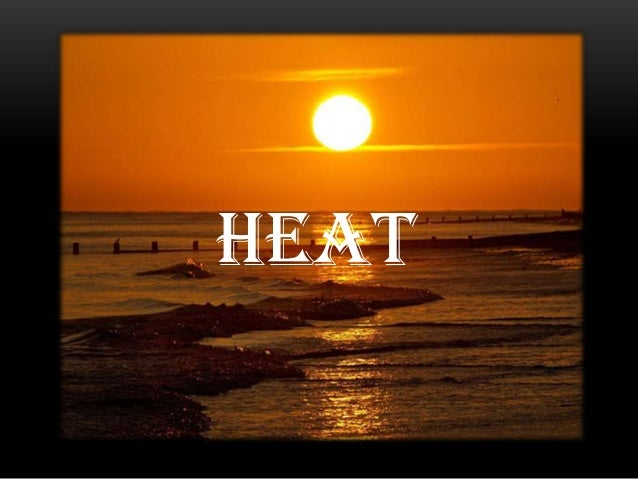Lesson 5: Heat as a Form of Energy
