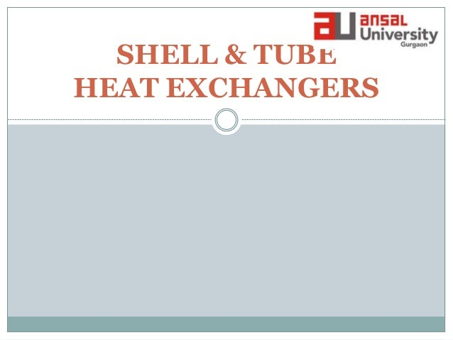 Heat Exchanger (Shell and tubes) by sujan kharel..