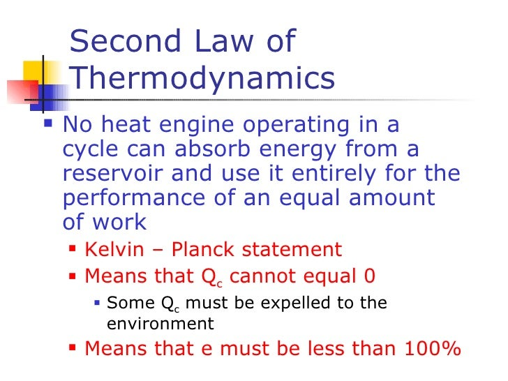 corolaries of 2nd law of thermodynamics The second law of thermodynamics, or the law of entropy, states that the total  entropy of an  3 corollaries 31 perpetual motion of the second kind 32 carnot  theorem 33 clausius inequality 34 thermodynamic temperature 35 entropy  36 energy,.