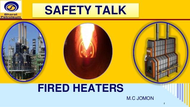 SAFETY TALK FIRED HEATERS M.C JOMON 1