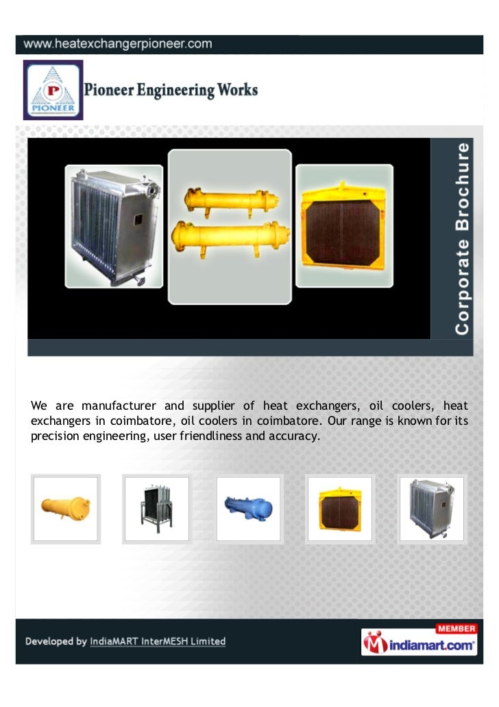 We are manufacturer and supplier of heat exchangers, oil coolers, heatexchangers in coimbatore, oil coolers in coimbatore....