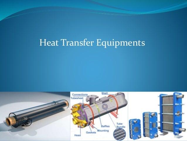 Heat Transfer Equipments