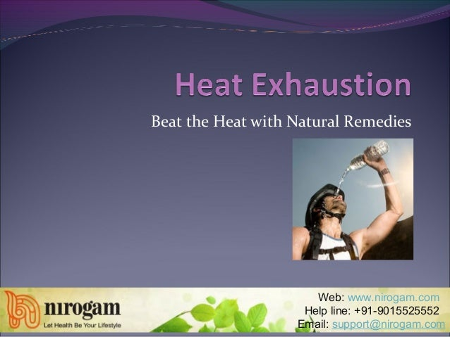 Beat the Heat with Natural Remedies Web: www.nirogam.com Help line: +91-9015525552 Email: support@nirogam.com