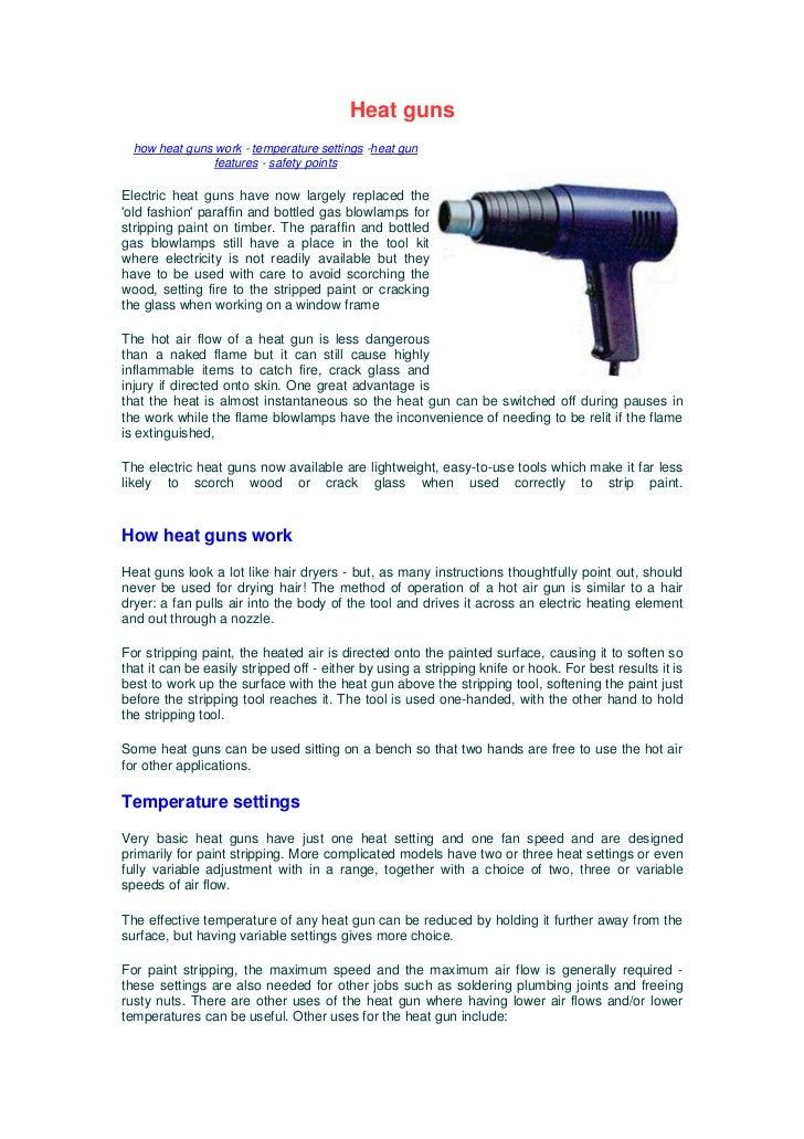 Heat guns  how heat guns work - temperature settings -heat gun               features - safety pointsElectric heat guns ha...