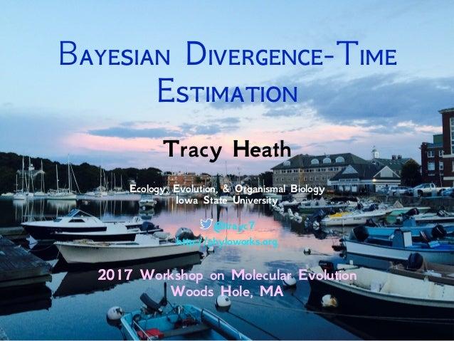 B D-T E Tracy Heath Ecology, Evolution, & Organismal Biology Iowa State University @trayc7 htt...