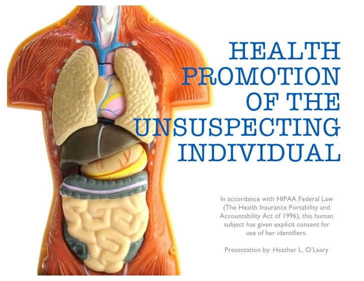 HEALTH    PROMOTION        OF THE UNSUSPECTING   INDIVIDUAL      In accordance with HIPAA Federal Law       (The Health In...