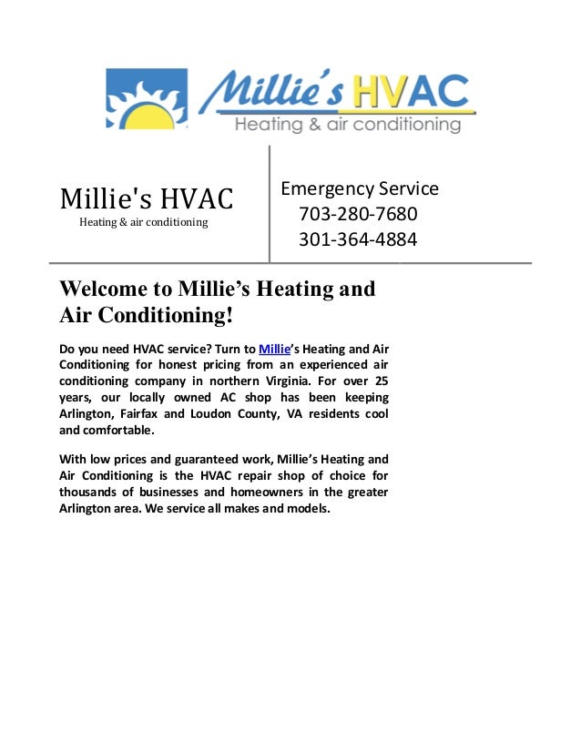 Millie's HVAC Heating & air conditioning  Emergency Service 703-280-7680 301-364-4884  Welcome to Millie's Heating and Air...