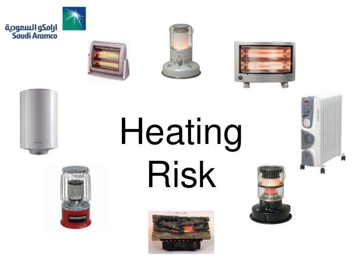 Heating Risk