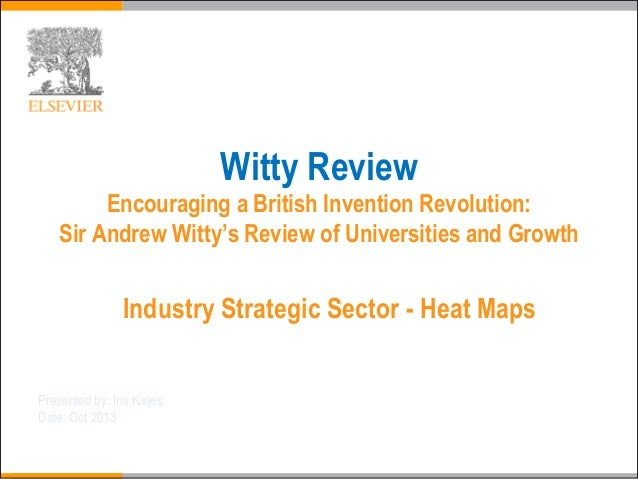 Witty Review Encouraging a British Invention Revolution: Sir Andrew Witty's Review of Universities and Growth  Industry St...
