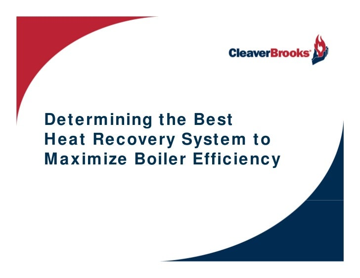 Determining The Best Heat Recovery System To Maximize