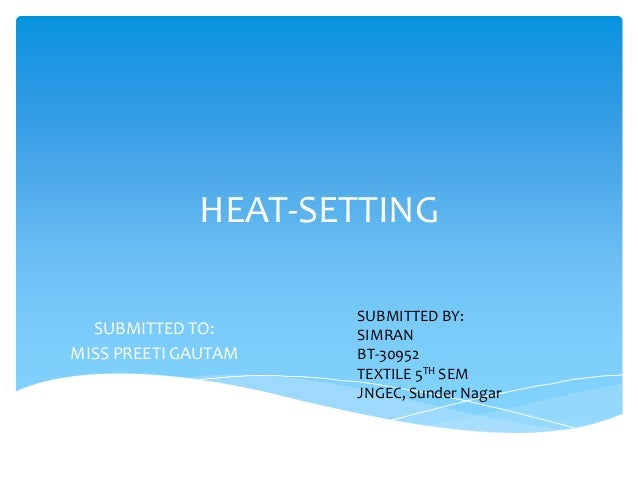 Heat setting for Heat setting for home