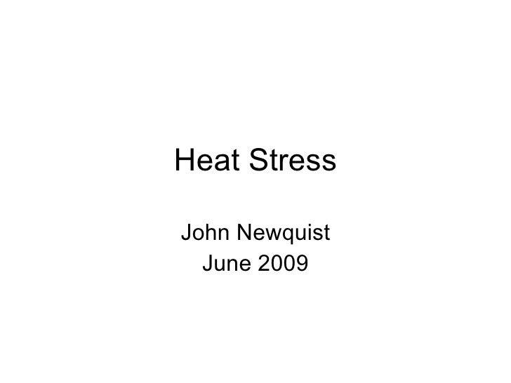 Heat Stress John Newquist June 2009