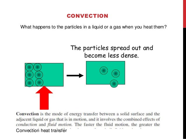 Fluid movement  Cooler, more d____, ense  fluids  sink through w_____, armer  less  dense fluids.  In effect, warmer liqui...
