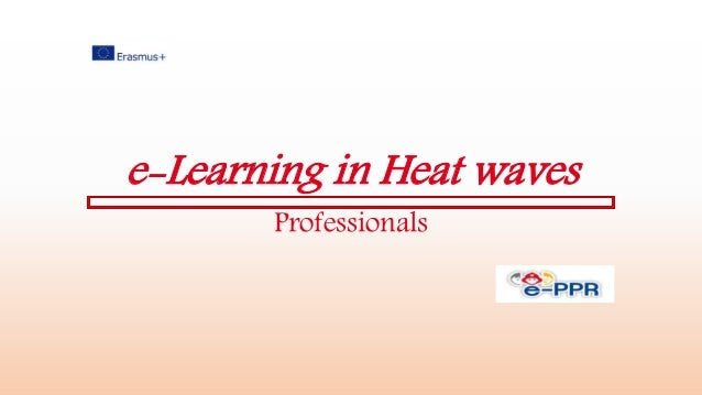 e-Learning in Heat waves Professionals