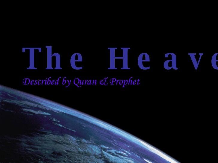 The Heaven Described by Quran & Prophet