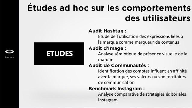 Études ad hoc sur les comportements des utilisateurs Audit Hashtag : Etude de l'utilisation des expressions liées à la mar...